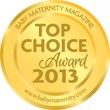 2013 Baby Maternity Magazine Top Choice Award
