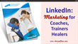 Louisa Chan's New Guide on LinkedIn Marketing for Coaches