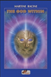 "Jungian Psychoanalyst Writes New Book, ""The God Within"" Stating That We Are Divine in Human Form"