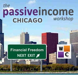 The Passive Income Workshop comes to Chicago in fall 2013
