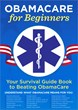 "Announcing ""Obamacare for Beginners,"" A New Book that..."