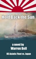 Hold Back the Sun, a Novel by Warren Bell