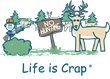 Life is Crap Announces New Hunting Season and Govt Shutdown Shirts