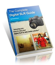 how to use slr camera how the complete digital slr guide