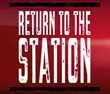 Return To The Station Logo
