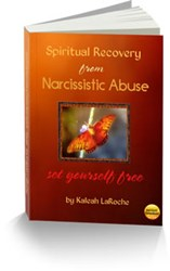 dealing with a narcissist, spiritual recovery from narcissistic abuse how spiritual recovery from narcissistic abuse