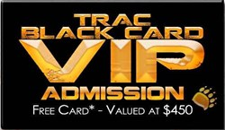 TRAC VIP Pass- Chance to Win $15,000 Cabela's Outdoor Adventure