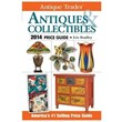 Antique Trader Antiques and Collectibles 2014 Price Guide Author and...