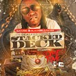 "Coast 2 Coast Mixtapes Presents ""Dealers Choice (Stacked Deck)""..."