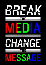 breakthemedia_changethemessage