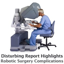 If you or a loved one have experienced Robotic Surgery complications contact Wright & Schulte LLC, today to discuss your legal options at 1-800-395-0795 or visit www.yourlegalhelp.com
