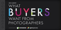 2013 Survey: What Buyers Want From Photographers