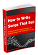 """How to Write Songs That Sell"" Teaches People How to Write Song Lyrics..."