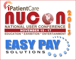 EasyPay exhibiting at iPatientCare NUCON 2013