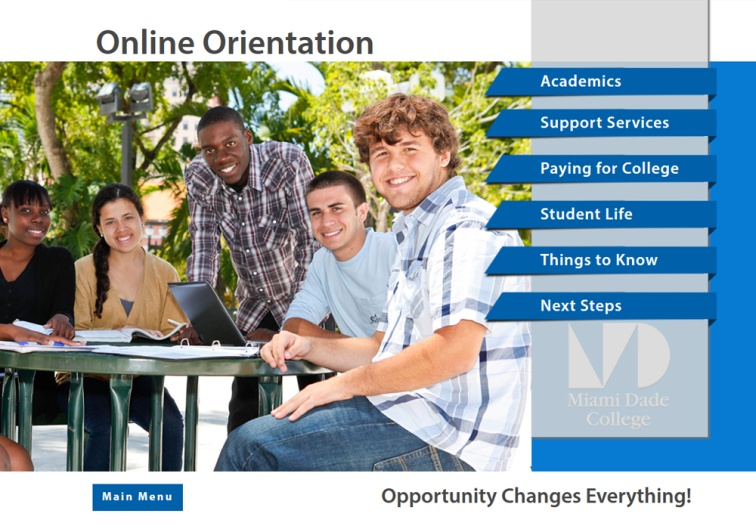 miami dade college online orientation Online learning self-paced tutorials build skills or earn continuing education credits start anytime most tutorials completed in a.