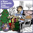 Secret Society of Happy People's 5 Ways to Simplify the Holidays