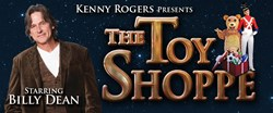 "Kenny Rogers presents ""The Toy Shoppe"" starring Billy Dean at the Starlite Theate in Branson, MO"