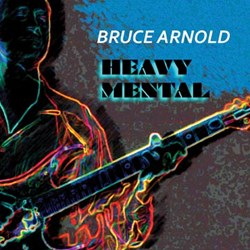 "Bruce Arnold's ""Heavy Mental"""