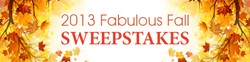 2013 Fabulous Fall Sweepstakes