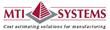 MTI Systems' Costimator Software Doubles Precision Machine...