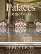 """Palaces of the World"" by Perla Lichi Now Available for..."