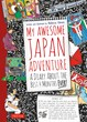 "Rebecca Otowa's ""My Awesome Japan Adventure"" Featured in the 2013..."
