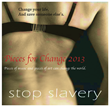 Stand up against slavery;