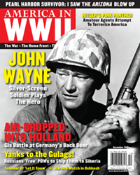 AMERICA IN WWII's December 2013 cover features John Wayne--as Sergeant John M. Stryker, USMC, in SANDS OF IWO JIMA.