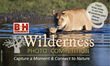 B&H Photo Video and Pro Audio and Wilderness Trust Announce the...
