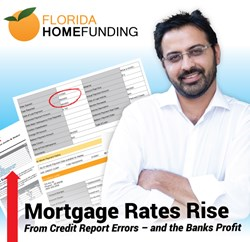 Mortgage Rates Rise From Credit Report Errors