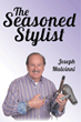 New Book by Joseph Malvinni Regales Readers with Life and Times of Longtime Hair Stylist
