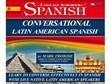 Conversational Latin-American Spanish
