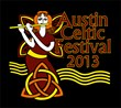 The Celtic Invasion Is Near: The Austin Celtic Fest Returns to Austin This Weekend
