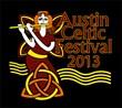 The Celtic Invasion Is Near: The Austin Celtic Fest Returns to Austin...