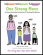 """""""One Strong Move"""" - An easy-to-use practical self-defense teaching manual for teens and adults of all abilities, just released by Kidpower International (www.kidpower.org)."""