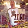 "Coast 2 Coast Mixtapes Presents ""War Zone"" Mixtape by Messenger Neef"