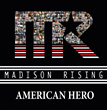 "Madison Rising Reveals Finalized ""American Hero"" Album Cover and Track..."