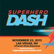 Las Vegas Superhero Dash to Support Local Community and Children...