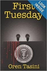 First Tuesday, Political Novel, Oren Tasini