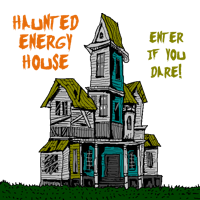 Energy Haunted House