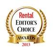 Rental magazine Reveals Winners of the 2013 Editor's Choice Awards