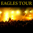 Eagles Concert Tickets Released for San Antonio, TX and Fresno, CA...