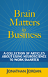 Brain Matter in Business, a book by Jonathan Jordan