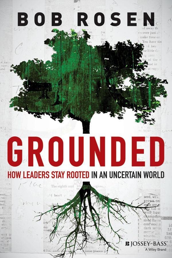 New Book From Organizational Psychologist Bob Rosen