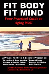 """Fit Body Fit Mind: Your Practical Guide to Aging Well"" Cover Photo"