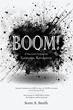 Scott A. Smith's New Book Boom!