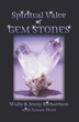 New Book Features Original Information on Gem Stones' Spiritual Value; New Release by Wally and Jenny Richardson with Lenora Huett