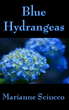 """Alzheimer's Novel """"Blue Hydrangeas"""" Nominated for  IndieReCon's Best Indie Novel and Best Adult Cover Awards"""