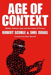 "Ecommerce Software Leader Elastic Path Sponsors Book Launch ""Age of Context"" by Robert Scoble and Shel Israel"