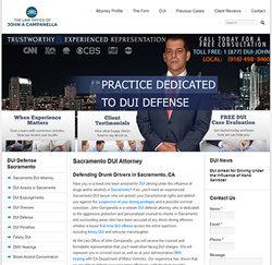 DUI Lawyer in Sacramento John Campanella Announces Newly Redesigned Website